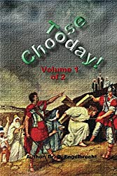 Choose Today Volume 1 of 2