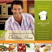 audio cook - Christian Henze - Mediterrane Spezialitäten, 2 Audio-CDs