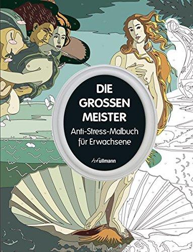 Die großen Meister (Anti-Stress-Malbuch) -