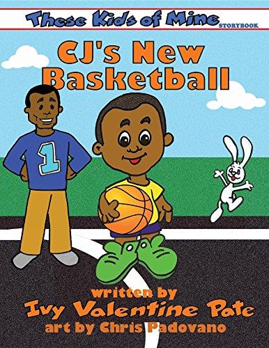 Cj's New Basketball (these Kids Of Mine Book 1) por Chris Padovano