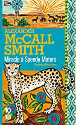 Miracle à Speedy Motors