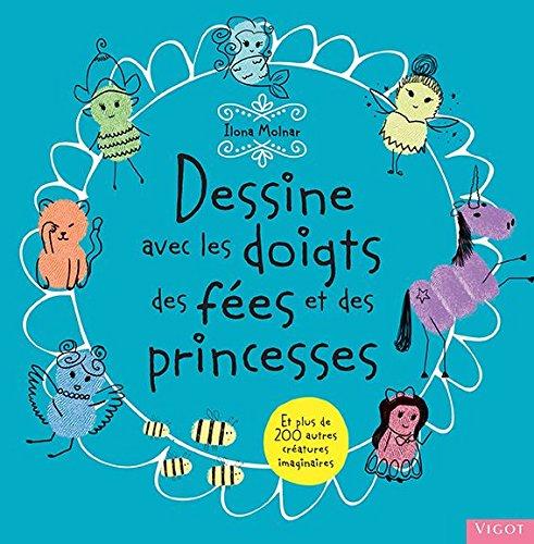 Dessine avec les doigts des fées et des princesses