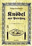 Scarica Libro Knodel aus Pasching Livre en allemand (PDF,EPUB,MOBI) Online Italiano Gratis