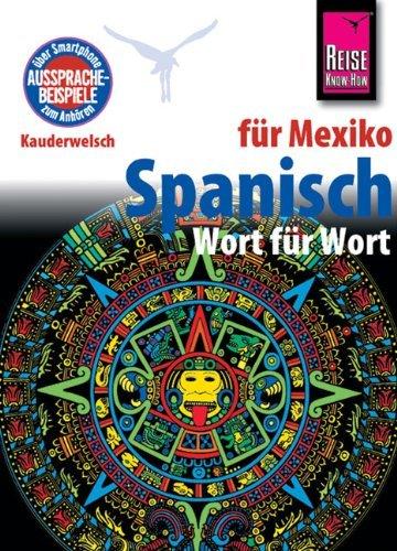Kauderwelsch, Spanisch für Mexiko Wort für Wort by Enno Witfeld (2012-07-16)