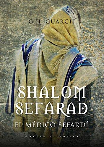 Shalom Sefarad (Novela Historica) eBook: Guarch, Gonzalo Hernández ...