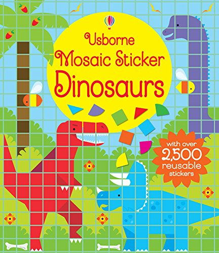 Mosaic Sticker Dinosaurs (Sticker Books)