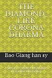 THE DIAMOND-LIKE CORONA DHARMA: A Dream-revealed Meditation to Survive Doomsday