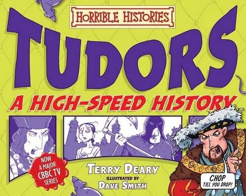 Tudors : a high-speed history