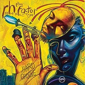 The RH Factor Hard Groove