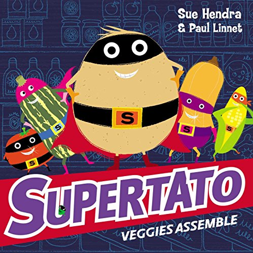 Supertato Veggies Assemble (English Edition) -