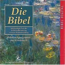 Die Bibel. Einheitsübersetzung. Gesamtausgabe. CD-ROM für Windows 95/98/ME/NT 4.0/2000/XP