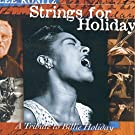 Strings for Holiday (A Tribute to Billy Holiday)