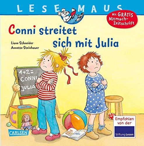 Conni streitet sich mit Julia (LESEMAUS, Band 84)
