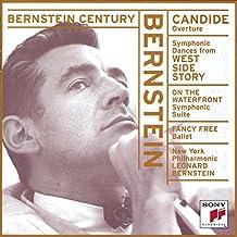Bernstein: Candide Overture; Symphonic Dances; Symphonic Suite; Fancy Free