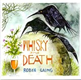 Songtexte von Robin Laing - Whisky and Death
