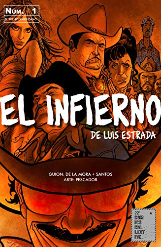 El Infierno: El Sueño Americano por Luis Estrada
