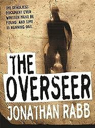 The Overseer by Jonathan Rabb (2006-07-06)