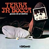 Terra in Bocca Poesia Per Un Delitto (Ltd.ed. Colored Vinyl)