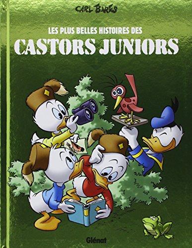 Les plus belles histoires des Castors Juniors, Tome 1 :
