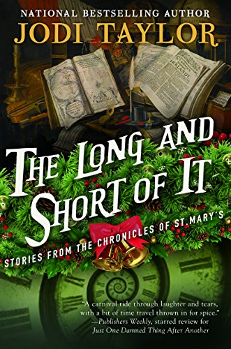 The Long and Short of It: Stories from the Chronicles of St. Maryas (The Chronicles of St. Mary's) por Jodi Taylor