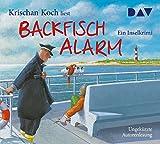 Backfischalarm. Ein Inselkrimi: Ungekürzte Autorenlesung mit Krischan Koch (5 CDs) - Krischan Koch
