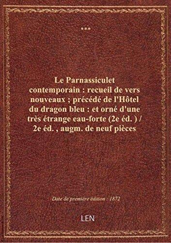 le-parnassiculet-contemporain-recueil-de-vers-nouveaux-precede-de-lhotel-du-dragon-bleu-et-or