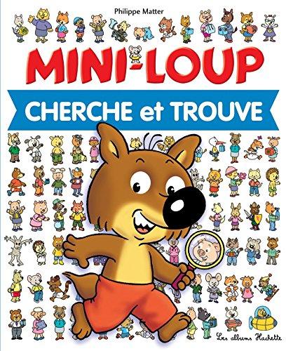 Mini-Loup Cherche et Trouve par Philippe Matter