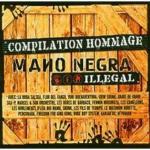 Mano Negra Illegal : Compilation-Hommage A La Mano Negra