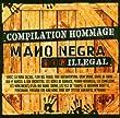 Mano Negra-Illegal-Tribut