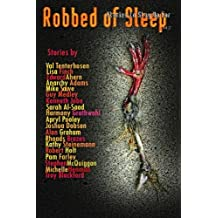 Robbed of Sleep, Volume 2: Stories to Stay Up For (The Robbed of Sleep Anthology)
