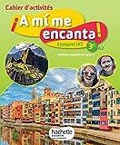 A mi me encanta espagnol cycle 4 / 3e LV2 - Cahier, cahier d'exercices