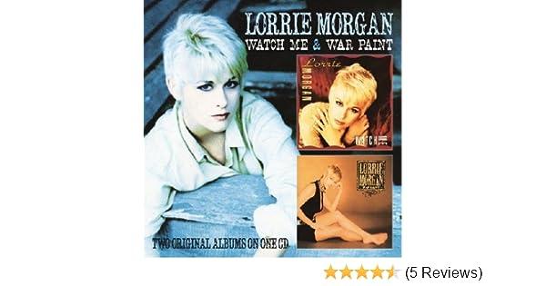 296220f8357 Watch Me   War Paint by Lorrie Morgan  Amazon.co.uk  Music