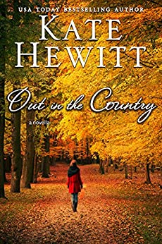 Out In The Country by [Hewitt, Kate]