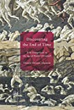Discovering the End of Time: Irish Evangelicals in the Age of Daniel OConnell