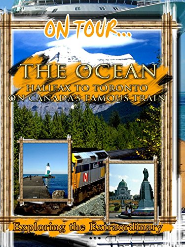 on-tour-the-ocean-halifax-to-toronto-on-canadas-famous-train-ov