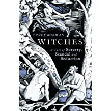 The Witches by Tracy Borman (2013-08-29)