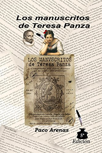 Los manuscritos de Teresa Panza: 5ª Edición ampliada