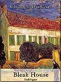 Bleak House: Vollständige und illustrierte Fassung (Klassiker bei Null Papier)