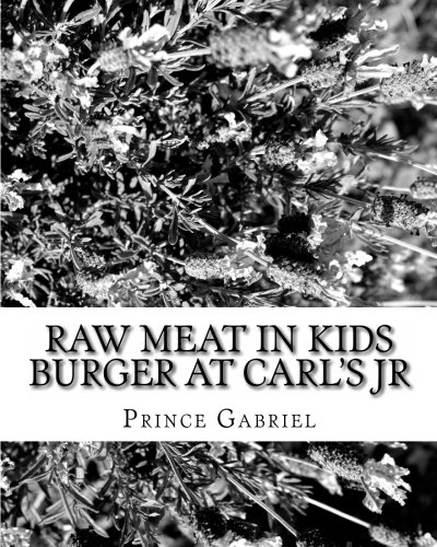 raw-meat-in-kids-burger-at-carls-jr-is-carls-jr-legally-responsible-volume-1