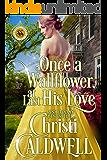 Once a Wallflower, At Last His Love (Scandalous Seasons Book 6) (English Edition)