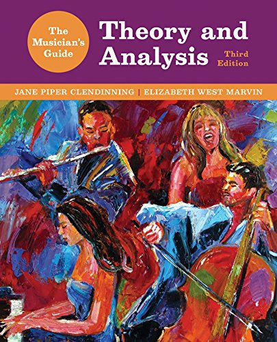 The Musician's Guide to Theory and Analysis par Jane Piper Clendinning