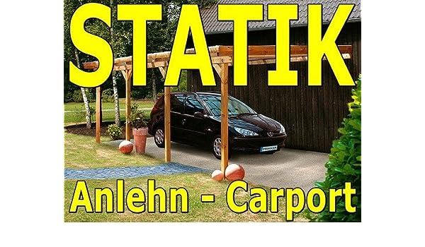 Statik Berechnung Anlehn Carport Breite 0,85 kN Typenstatik 3,50 m Schneelast