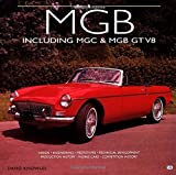 MGB: Including MGC and MGB GT V8 (Landmarques) by David Knowles (1-Sep-1999) Hardcover