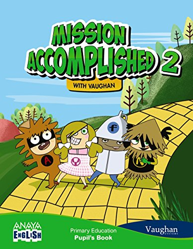 Mission Accomplished 2. (with Activity Book). (Anaya English) - 9788467875003 por Vaughan Systems