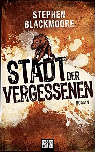 Stadt der Vergessenen: Roman (Fantasy. Bastei Lübbe Taschenbücher)