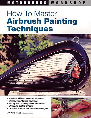 How to Master Airbrush Painting Techniques (Motorbooks Workshop) por JoAnn Bortles