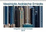 Vereinigte Arabische Emirate 2019 (Wandkalender 2019 DIN A3 quer): Imposante Fotografien der Metropolen der VAE. (Monatskalender, 14 Seiten ) (CALVENDO Orte)