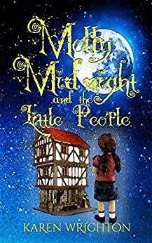 Molly Midnight and the Little People by [Wrighton, Karen]