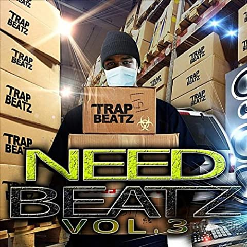 Need Beatz, Vol. 3: Trap Beatz Instrumentals CD