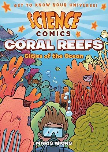 Science Comics: Coral Reefs: Cities of the Ocean by Maris Wicks (2016-03-29)